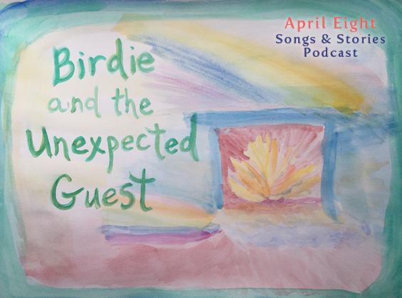 Ep21 Birdie and The Unexpected Guest - a Leprechaun Tale at aprileight.com original fairytales for you and your children