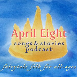 April Eight Songs & Stories Podcast Logo at aprileight.com